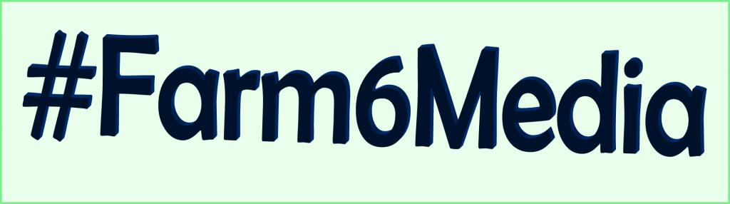 #Farm6Media