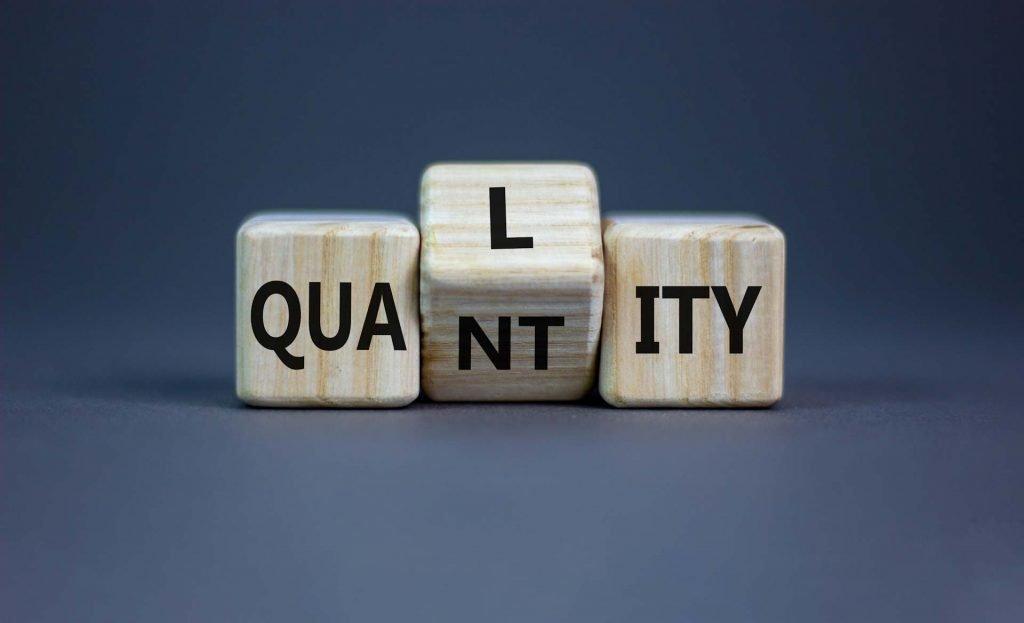 2. Go For Quantity Instead Of Quality